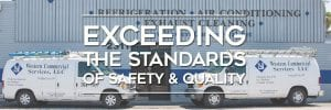 Western Commercial | Exceeding the Standards of Safety and Quality